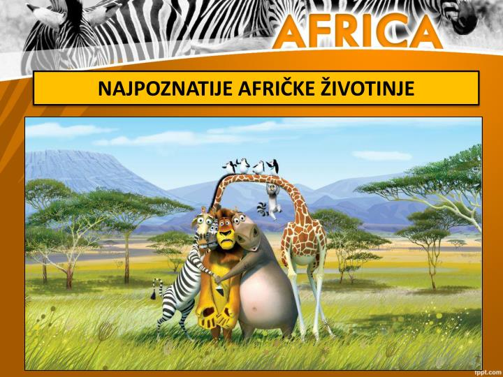 NAJPOZNATIJE AFRIČKE ŽIVOTINJE
