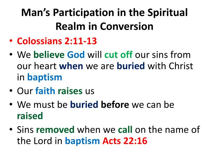 Man's Participation in the Spiritual Realm in Conversion
