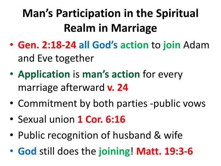 Man's Participation in the Spiritual Realm in Marriage
