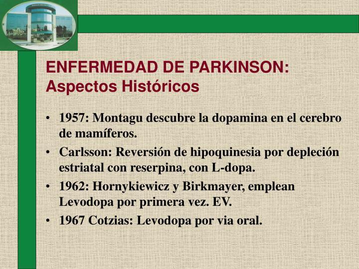 ENFERMEDAD DE PARKINSON: Aspectos Históricos