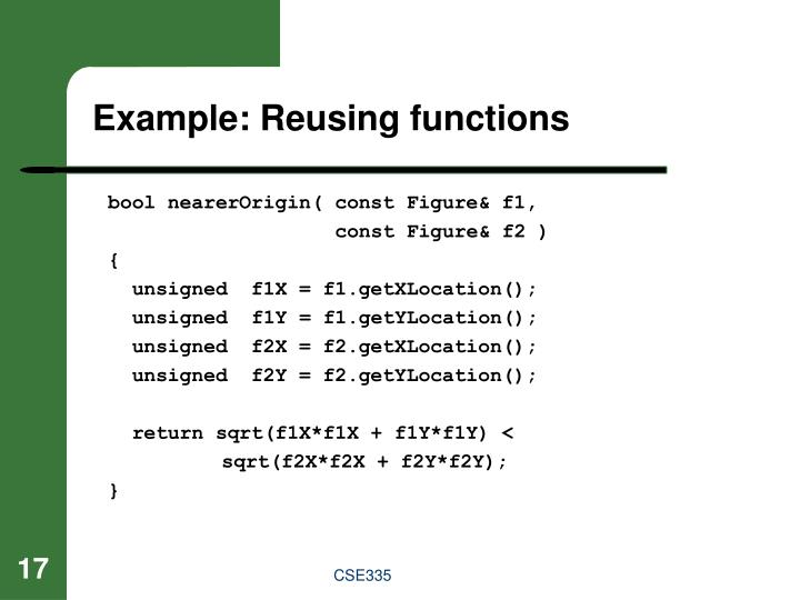 Example: Reusing functions