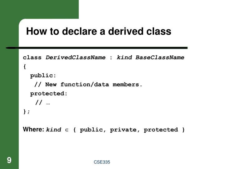 How to declare a derived class