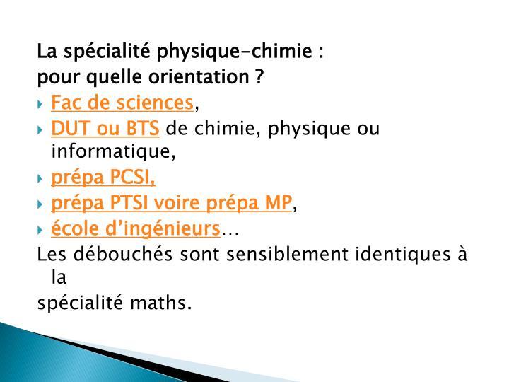 La spécialité physique-chimie :