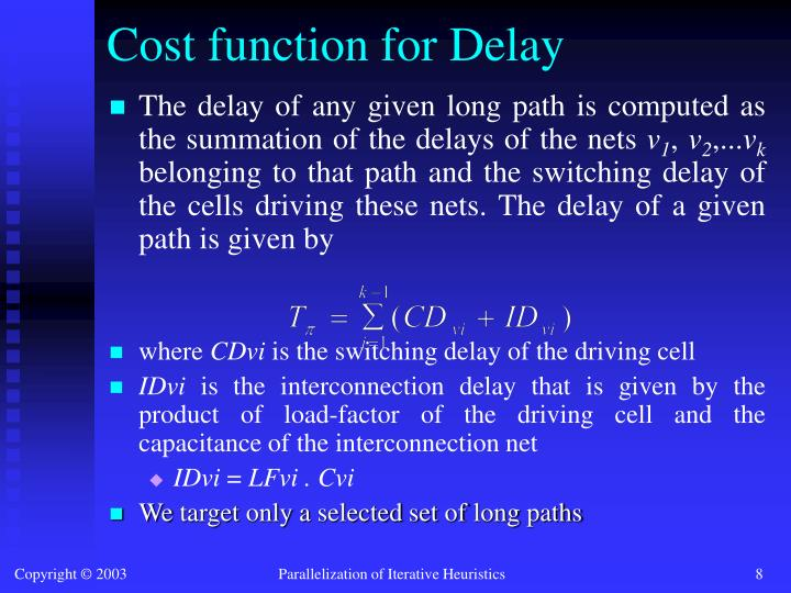 Cost function for Delay