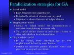 parallelization strategies for ga