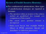 review of parallel iterative heuristics