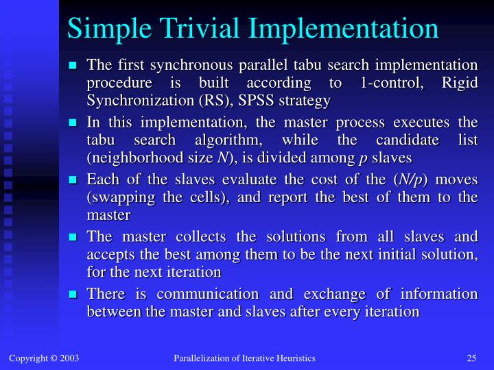 Simple Trivial Implementation