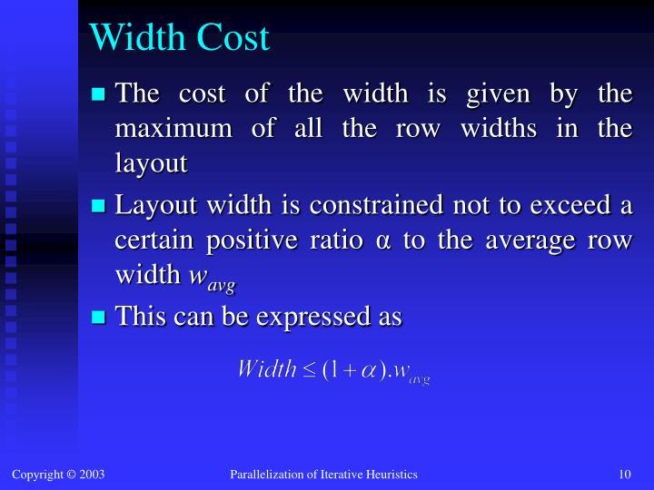 Width Cost