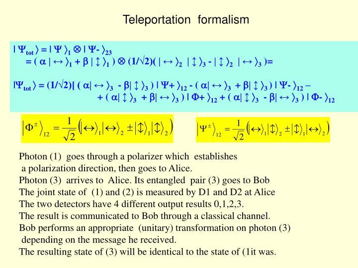 Teleportation  formalism