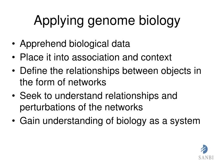 Applying genome biology