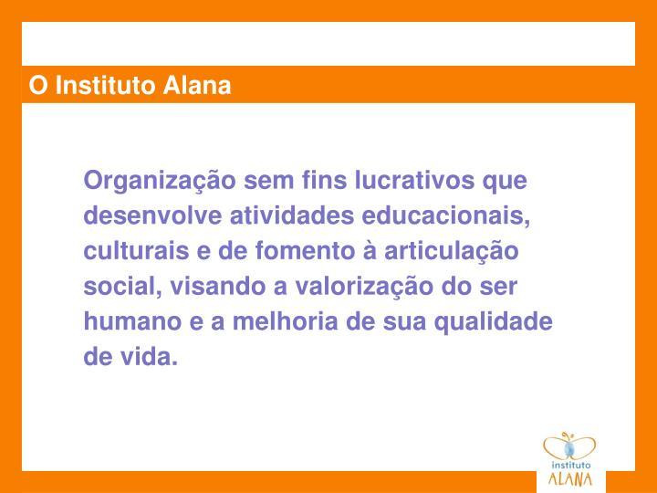 O Instituto Alana