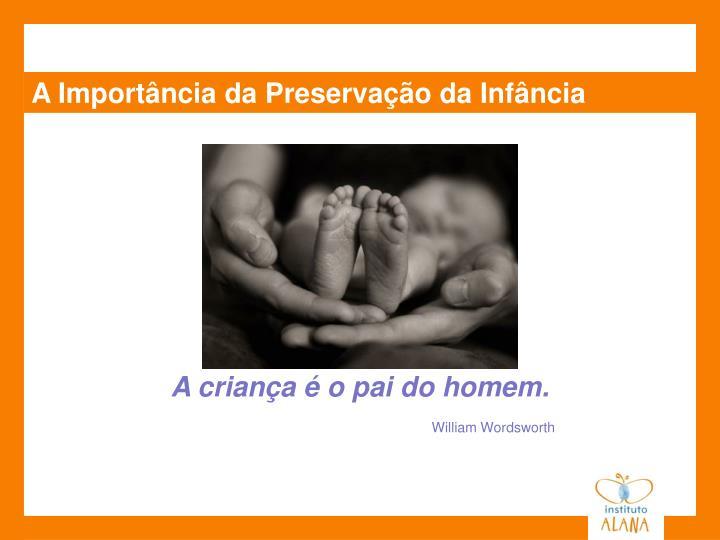 A Importância da Preservação da Infância