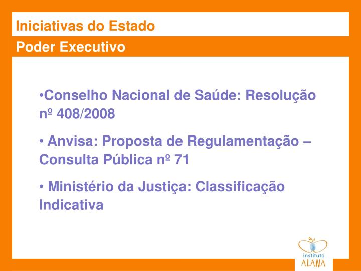 Iniciativas do Estado
