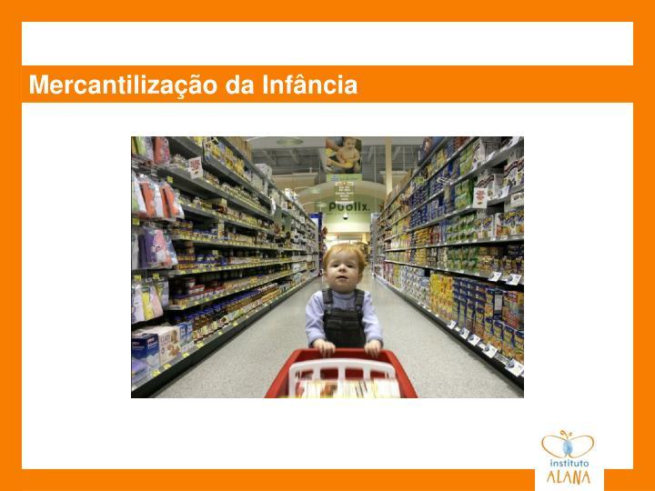 Mercantilização da Infância