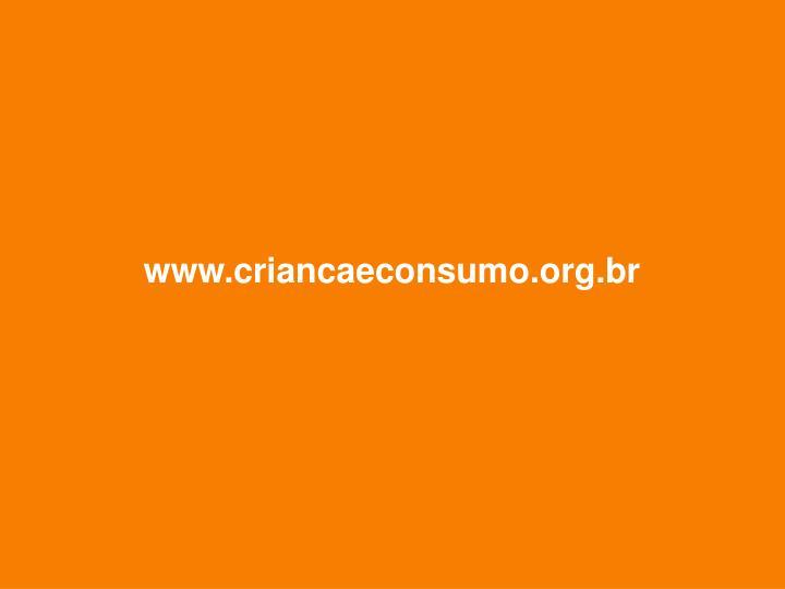 www.criancaeconsumo.org.br
