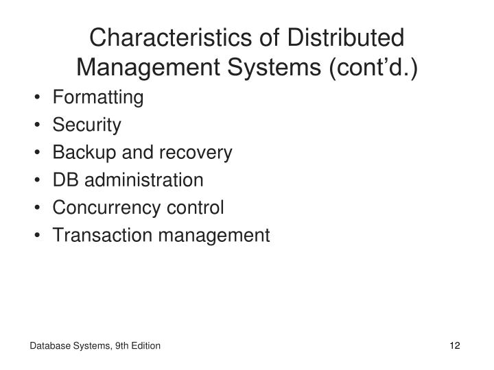 Characteristics of Distributed Management Systems (cont'd.)