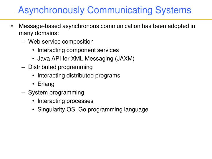 Asynchronously communicating systems