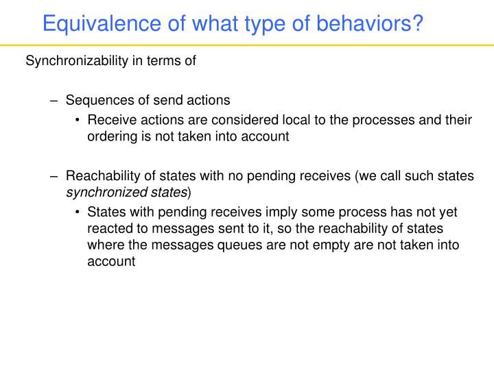 Equivalence of what type of behaviors?