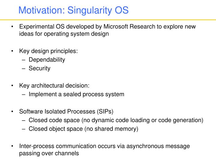 Motivation: Singularity OS