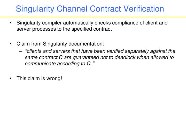 Singularity Channel Contract Verification