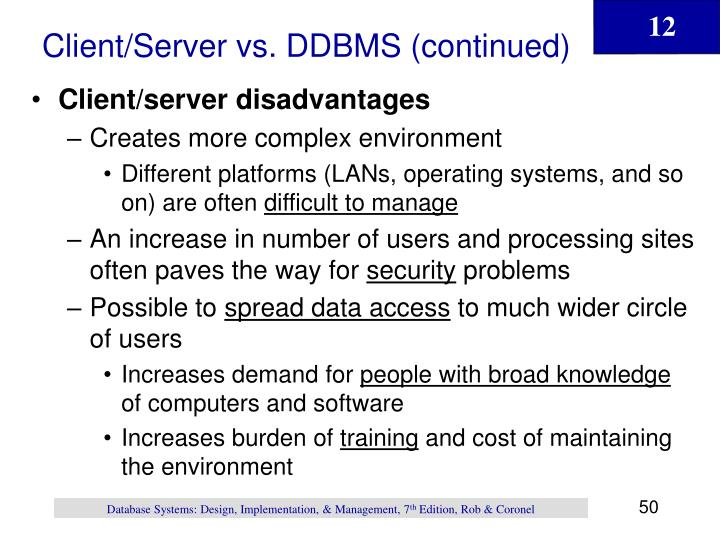Client/Server vs. DDBMS (continued)