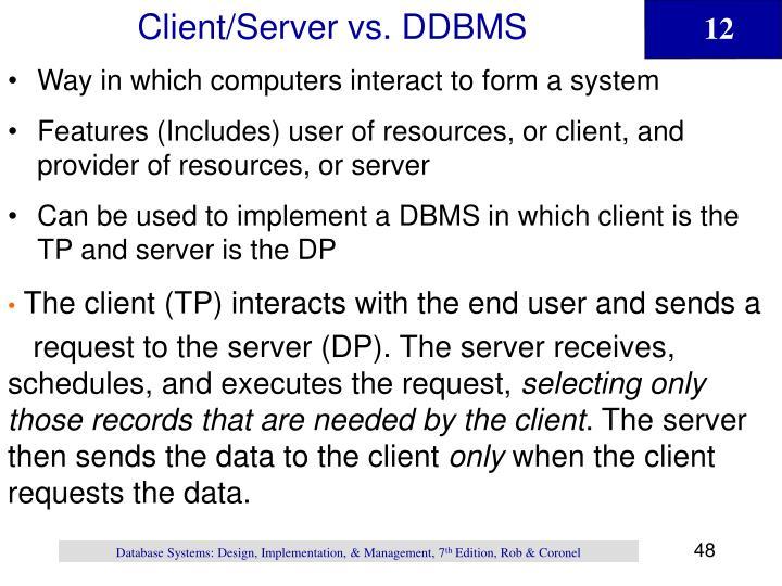 Client/Server vs. DDBMS