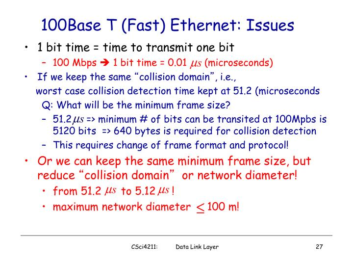 100Base T (Fast) Ethernet: Issues