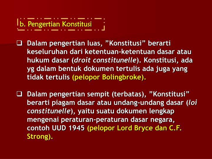 b. Pengertian Konstitusi