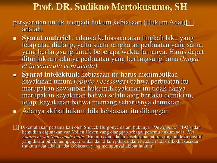 Prof. DR. Sudikno Mertokusumo, SH
