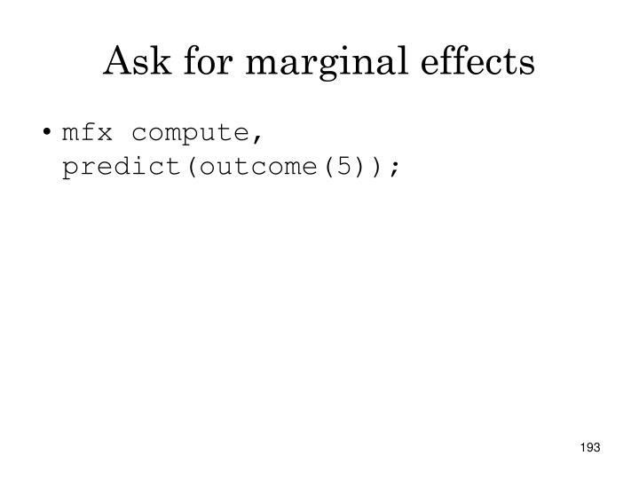 Ask for marginal effects