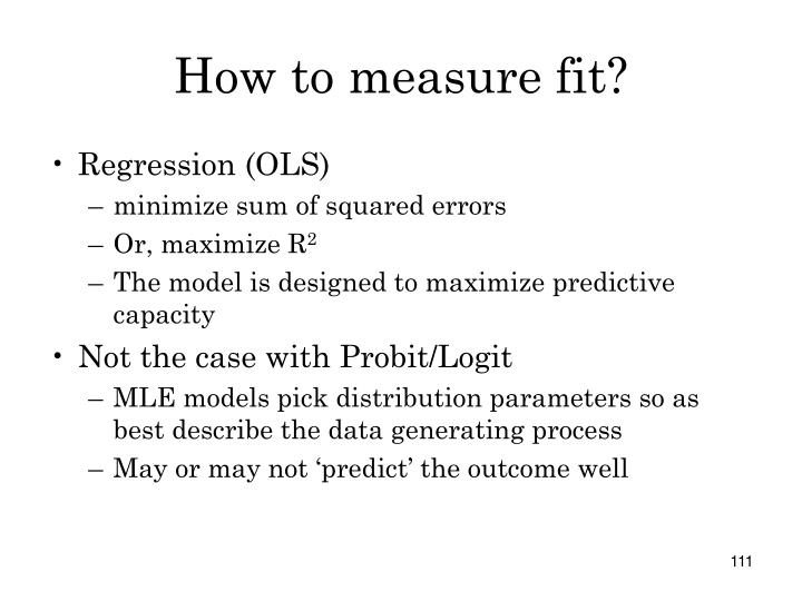 How to measure fit?