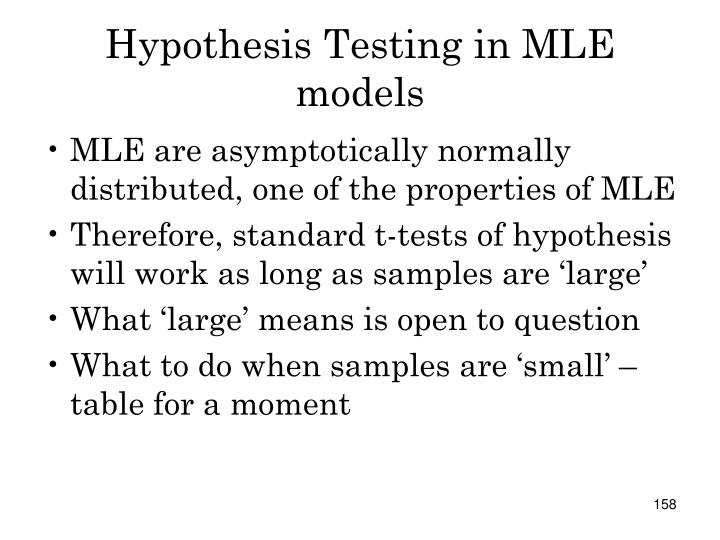 Hypothesis Testing in MLE models