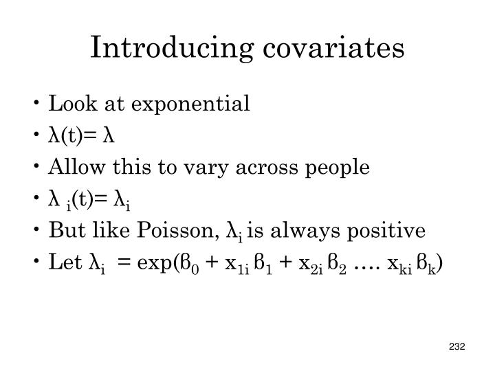 Introducing covariates