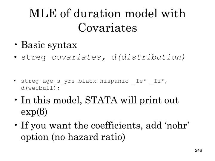 MLE of duration model with Covariates