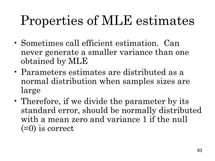 Properties of MLE estimates