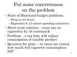 put some concreteness on the problem