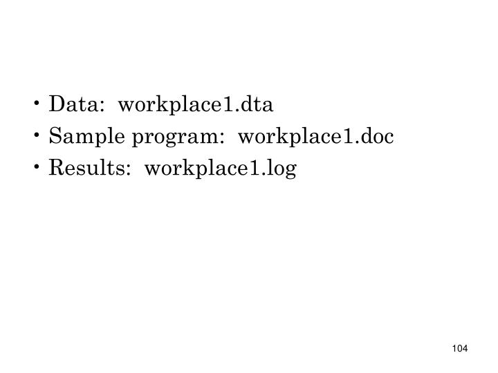 Data:  workplace1.dta