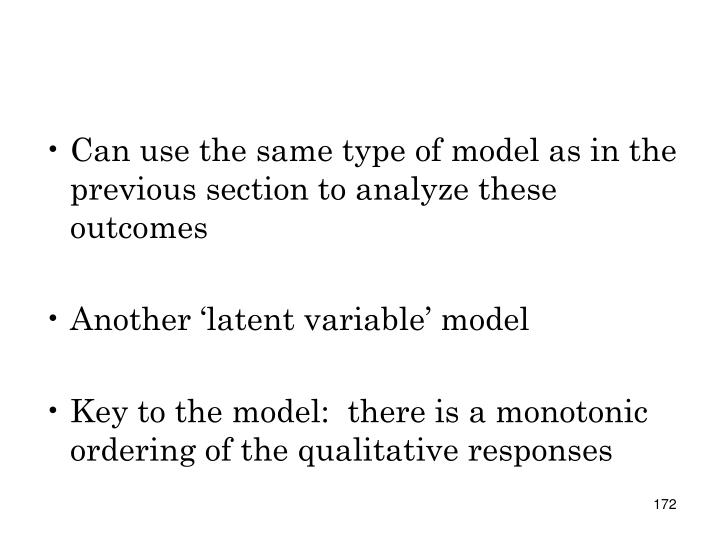 Can use the same type of model as in the previous section to analyze these outcomes