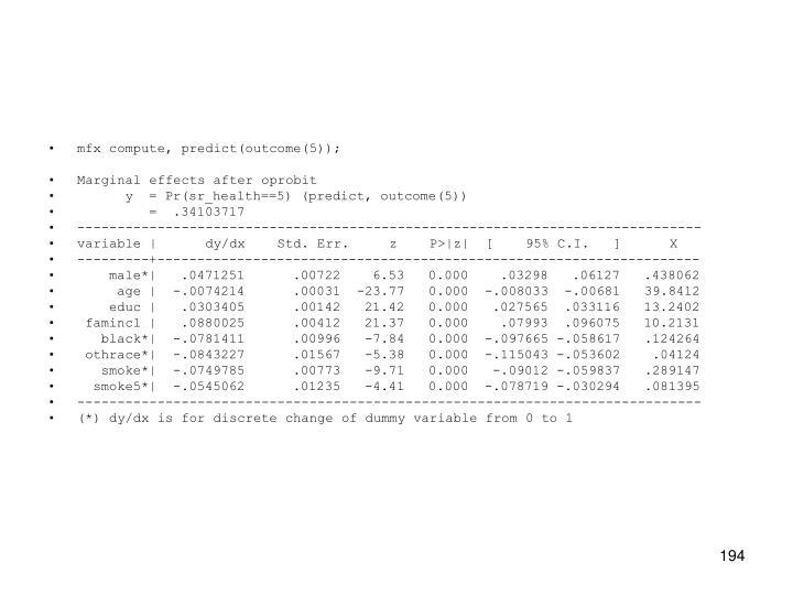 mfx compute, predict(outcome(5));