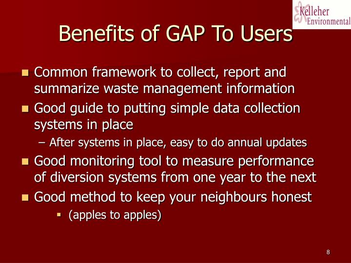 Benefits of GAP To Users