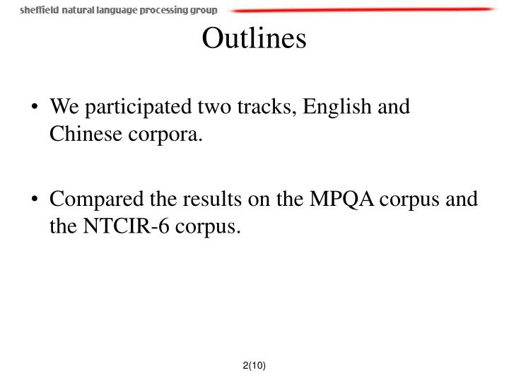 We participated two tracks, English and Chinese corpora.