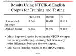 results using ntcir 6 english corpus for training and testing