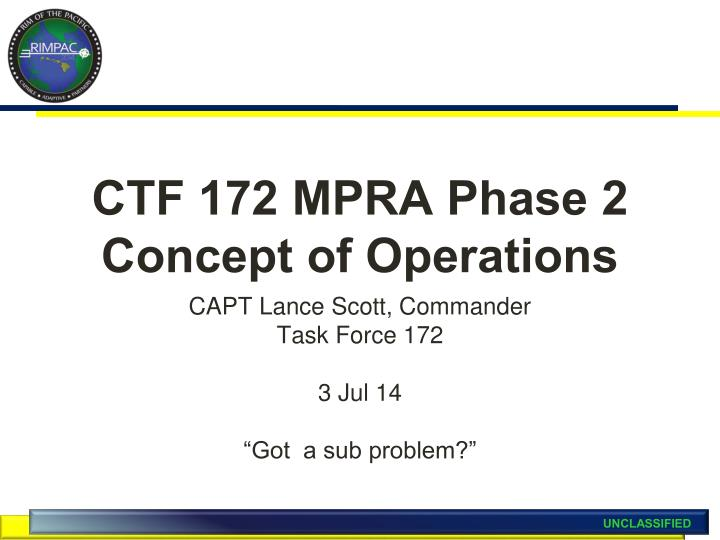 Ctf 172 mpra phase 2 concept of operations