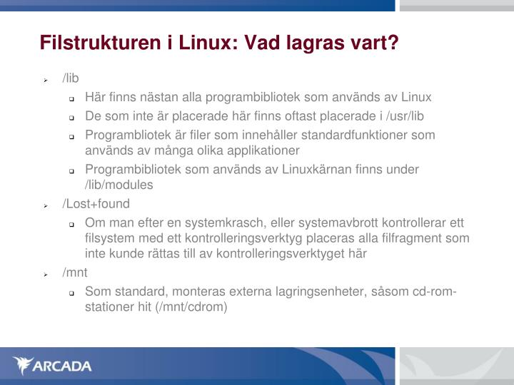 Filstrukturen i Linux: Vad lagras vart?
