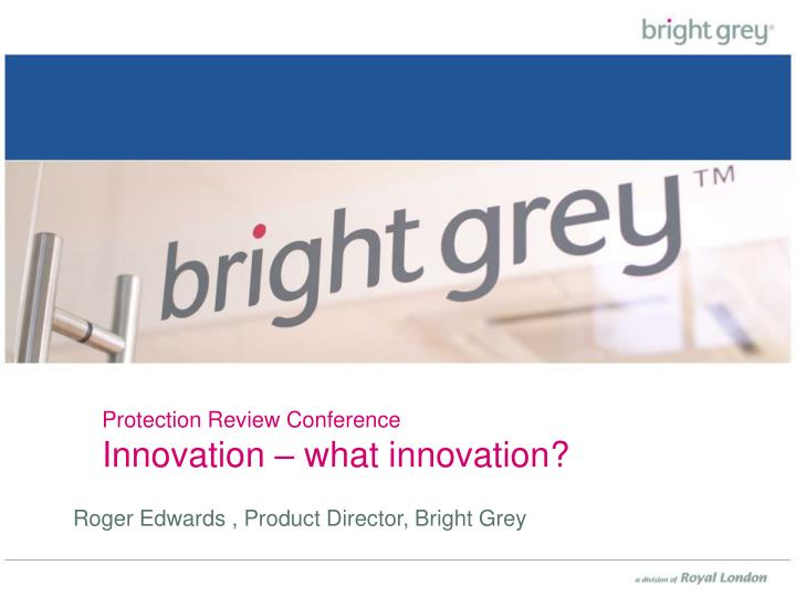 Protection review conference innovation what innovation