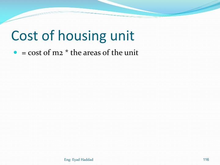 Cost of housing unit