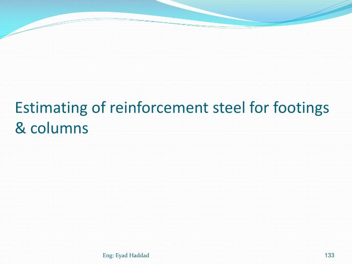 Estimating of reinforcement steel for footings & columns