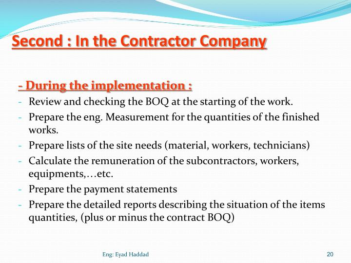 Second : In the Contractor Company