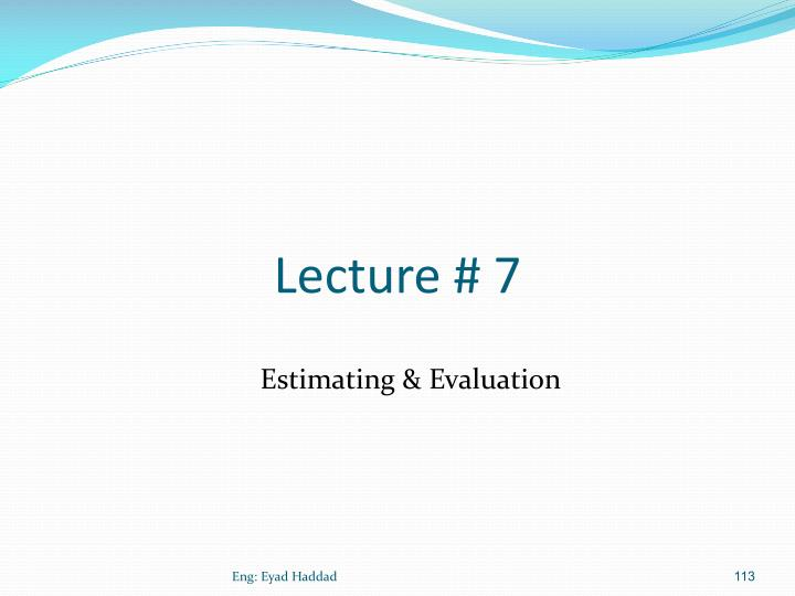 Lecture # 7