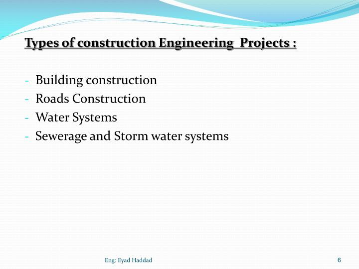 Types of construction Engineering  Projects :